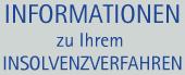 Informationen zu Ihrem Insolvenzverfahren